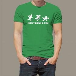 Koszulka - Don't Drink & Run
