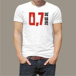 Koszulka - 0,7 zgłoś się