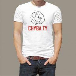 Koszulka - Chyba Ty!