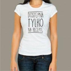 Koszulka - Dostępna tylko na receptę