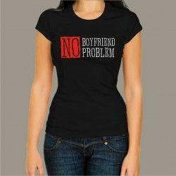 Koszulka - No boyfriend no problem