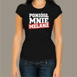 Koszulka damska - Poniósł mnie melanż