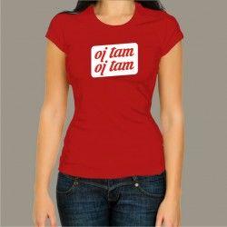 Koszulka damska - oj tam oj tam