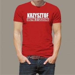 Koszulka - Krzysztof jarzyna ze Szczecina