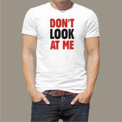 Koszulka męska - Don't look at me