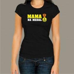 Koszulka - Mama na medal