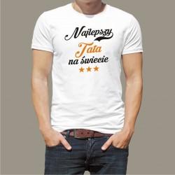 Koszulka - Najlepszy tata na świecie