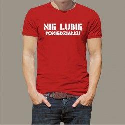 Koszulka - Nie lubię poniedziałku