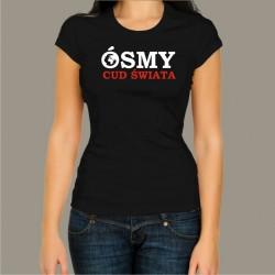 Koszulka damska - Ósmy cud świata