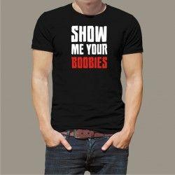 Koszulka - Show me your boobies
